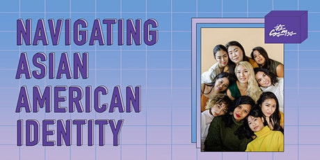 San Diego Cosmos Presents: Navigating Asian American Identity tickets
