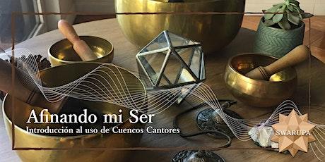 AFINANDO MI SER: Introducción al uso de Cuencos Cantores entradas