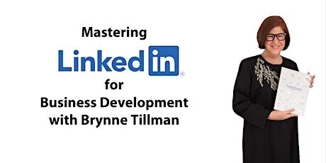Mastering LinkedIn forBusiness Development tickets