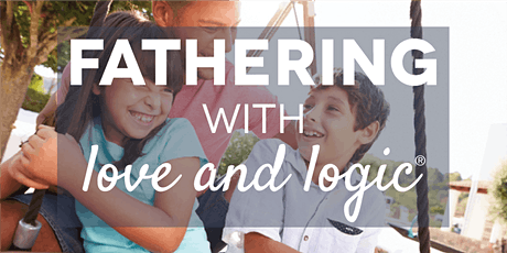 Fathering with Love and Logic®, Utah County, Class #5297 tickets