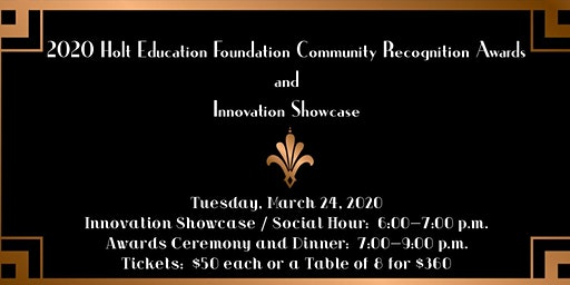 2020 Holt Education Foundation Community Recognition & Innovation Showcase