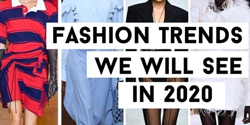 FASHION TREND WE WILL SEE 2020
