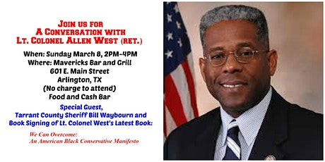 A Conversation with Lt. Colonel Allen West (ret.) tickets