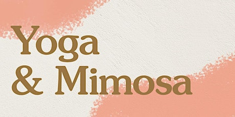 Yoga & Mimosa with Tiffany Georgia tickets
