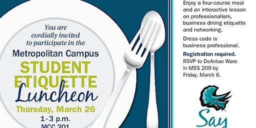 Metropolitan Campus Student Etiquette Luncheon