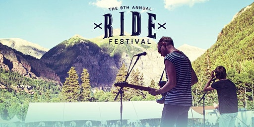 The RIDE Festival, July 10 - 12, 2020