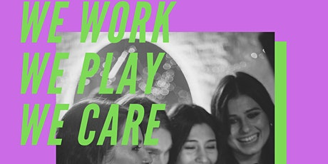 International Women's Day Celebration: We work, we play, we care! tickets