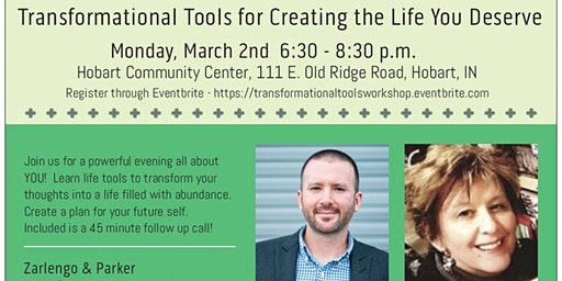 Transformational Tools for Creating the Life You Deserve