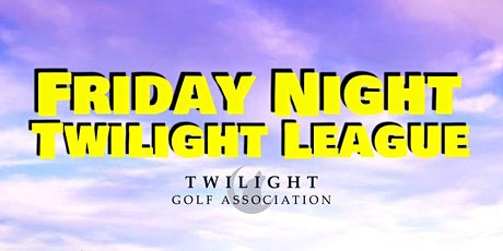Friday Twilight League at Golf Club of Texas Concan tickets