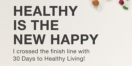 30 Days To Healthier Living tickets