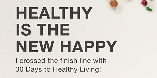 30 Days To Healthier Living
