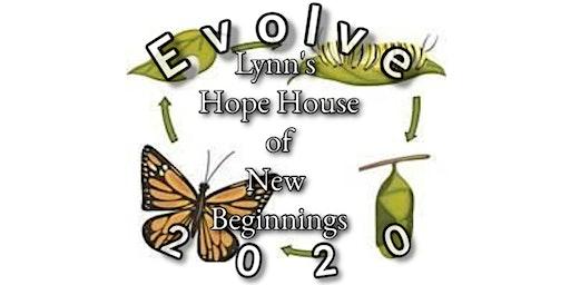 Evolve 2020 ( Lynn's Hope House of New Beginnings Fundraiser)