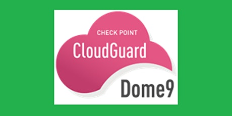 Check Point Dome9 Training - Ireland tickets