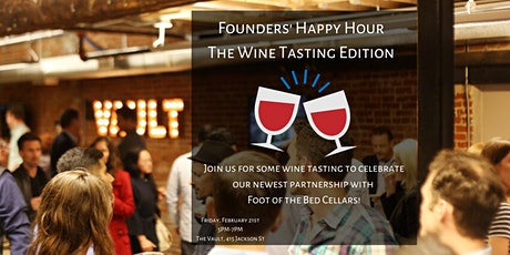 Founders' Happy Hour - The Wine Tasting Edition tickets
