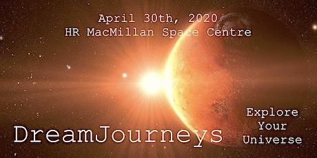 DreamJourneys: Explore Your Universe tickets