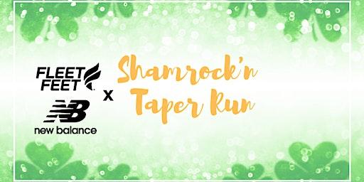 Fleet Feet x New Balance Shamrock'n Taper Run