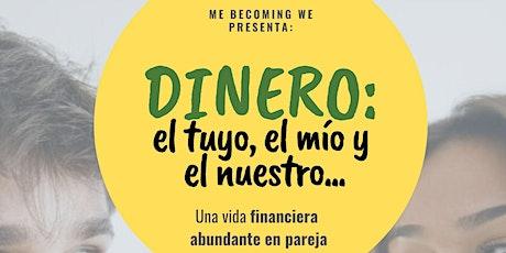 Dinero: El tuyo, el mío y el nuestro. Una vida financiera abundante en pare entradas