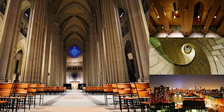 After-Hours Vertical Tour @ St. John the Divine, World's Largest Cathedral tickets
