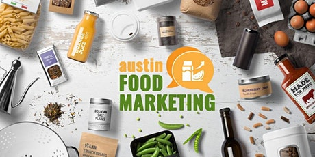 Austin Food Marketing - Securing PR for Your CPG Brand tickets