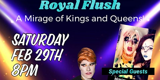 Copperhead Saloon Presents: Royal Flush a Mirage of Kings and Queens