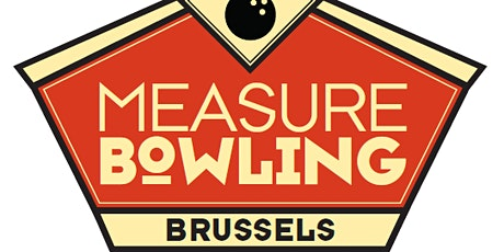 Measure Bowling Brussels, 26 March 2020 tickets