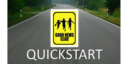 Good News Club Quick Start Training