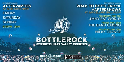 BottleRock Afterparties in Downtown Napa (3 Nights) - Friday, Saturday, Sunday