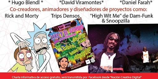 Pánel con Hugo Blendl de Rick & Morty, David Viramontes y Daniel Farah