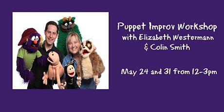 Puppet Improv Workshop with Elizabeth Westermann & Colin Smith tickets