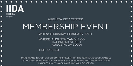 IIDA  Georgia Chapter - Augusta City Center Candle Making Membership Event