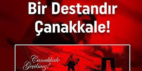 Bir Destandır Çanakkale! Tickets