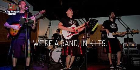 Live Music - Kilts Matter Band - One Pelham East tickets