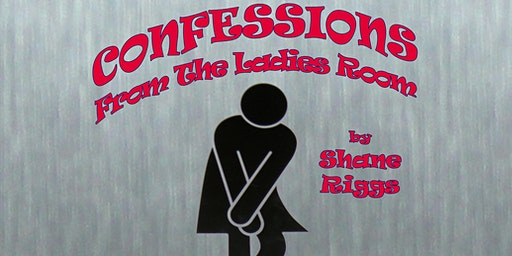 Confessions From the Ladies Room
