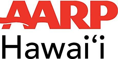 AARP Hawai` i Pau Hana tickets