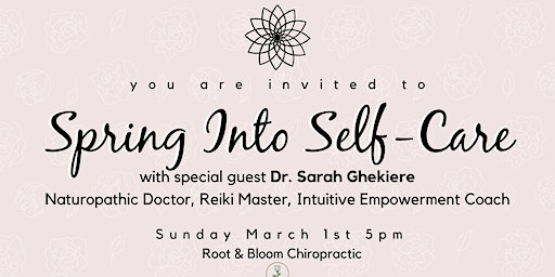 Spring Into Self-Care with Dr. Sarah Ghekiere