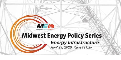 Midwest Energy Policy Series: Energy Infrastructure tickets
