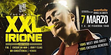 XXL IRIONE en vivo en 1040 ´Polo Cultural entradas