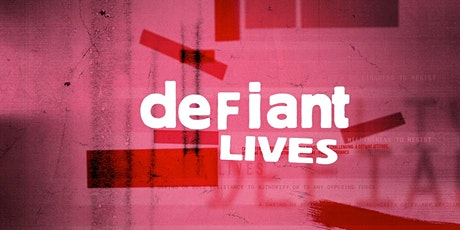 """Projection du documentaire """"Defiant lives"""" billets"""