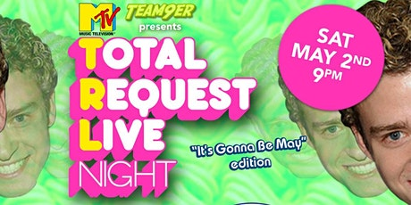 "Total Request Live Night: ""It's Gonna Be May"" Edition tickets"