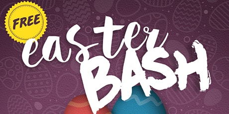 FREE Easter Bash (Port Coquitlam) tickets