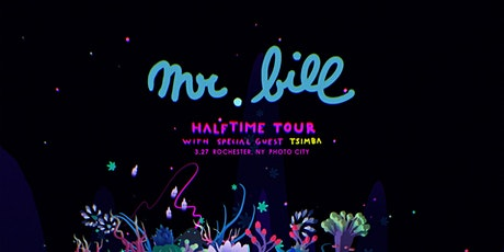 Mr. Bill Halftime Tour with Special Guest Tsimba tickets