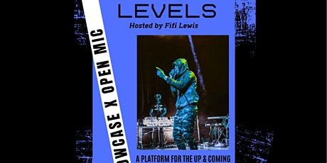 LEVELS SHOWCASE + OPEN MIC tickets