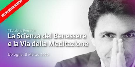 La Scienza del Benessere e la Via della Meditazione | Guest biglietti