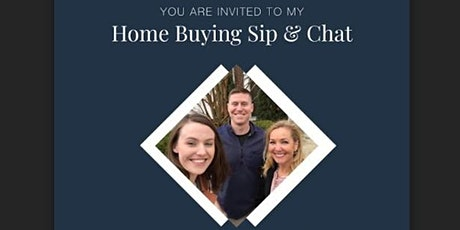 Home Buying Sip and Chat  tickets