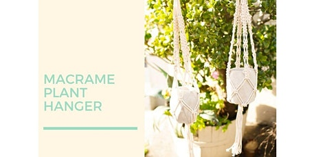 Make Your Own Modern Macrame Plant Hanger with Geometric Cement Pot Included (05-21-2020 starts at 7:00 PM) tickets