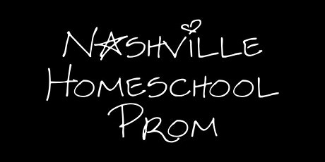 "Nashville Homeschool Prom ""2020"" tickets"