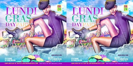 LUNDI GRAS DAY PARTY @ THE REVOLUTION tickets