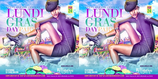 LUNDI GRAS DAY PARTY @ THE REVOLUTION