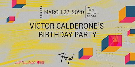 Victor Calderone's Birthday Party tickets