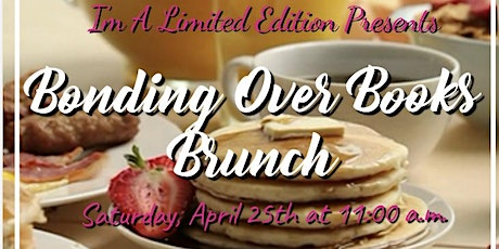 I'm A Limited Edition Presents: Bonding Over Books Brunch tickets